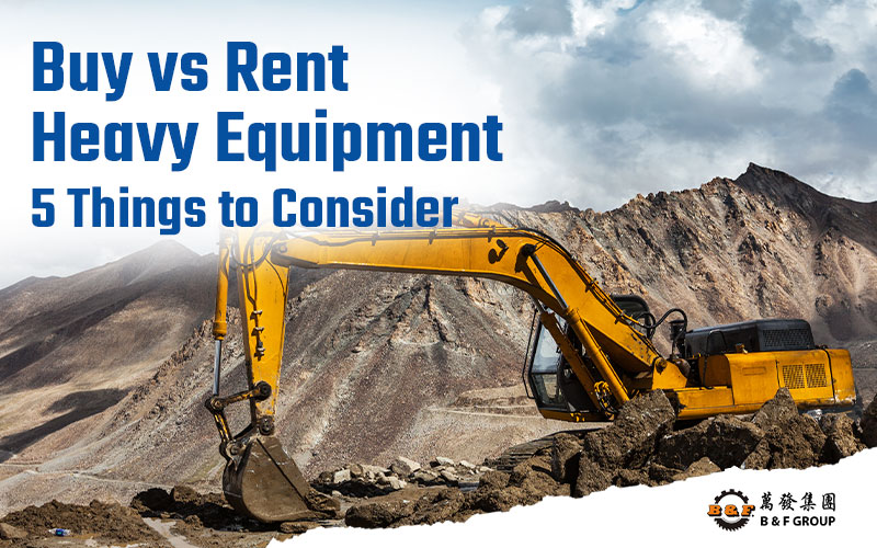 buy-vs-rent-heavy-equipment