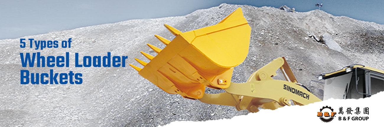 5-types-of-wheel-loader-buckets
